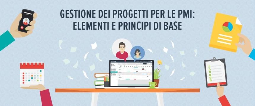 Gestione dei progetti per le PMI: elementi e principi di base